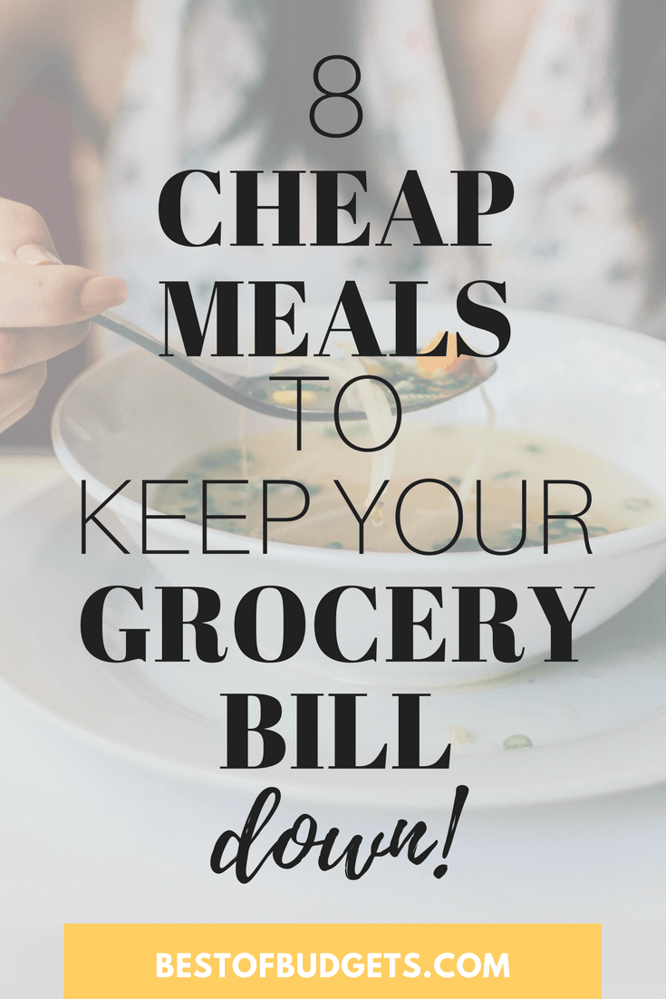 8 Cheap Meal Ideas to a Keep Your Grocery Bill Down