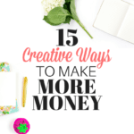 15 Creative Ways to Make More Money
