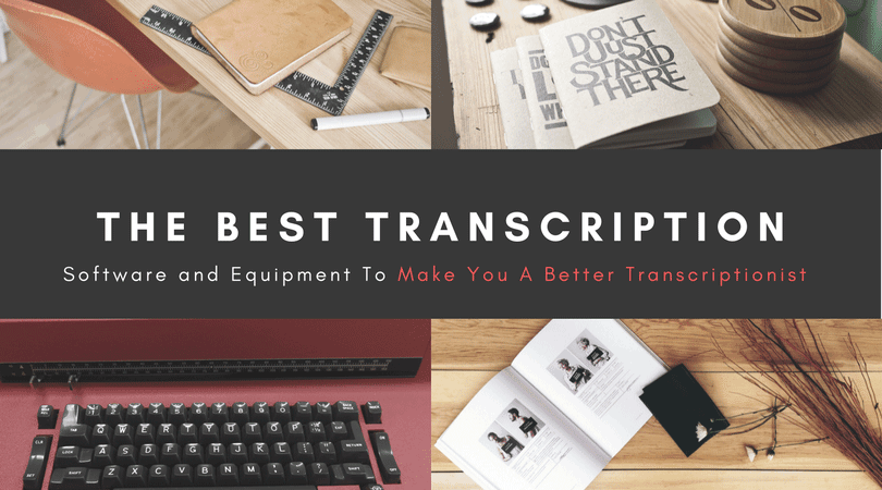 Best Transcription Software and Foot Pedals